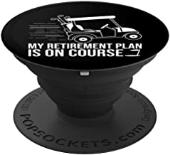 My Retirement Plan Is On Course Funny Golf Player - PopSockets Grip and Stand for Phones and Tablets