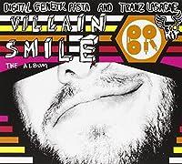 Villain Smile