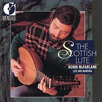 McFarlane, Ronn: The Scottish Lute