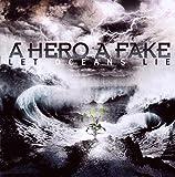 Songtexte von A Hero a Fake - Let Oceans Lie