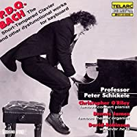 P.D.Q. Bach: The Short-Tempered Clavier by Peter Schickele (1995-08-29)