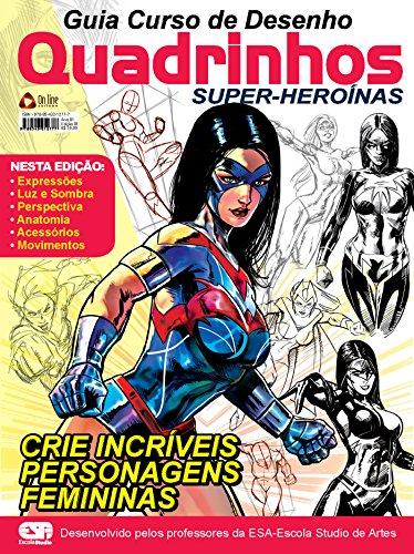 Guia Curso de Desenho Quadrinhos Super-Heroínas