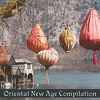 Oriental New Age Compilation – Relaxing Music for Massage Background, Relaxation & Meditation, Spa