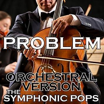 Problem (Orchestral Version)