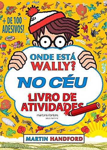 Onde Está Wally? No Céu: Livro de Atividades / + de 100 Adesivos!