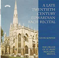 Bach, J.S.: a Late 20th C Edwa