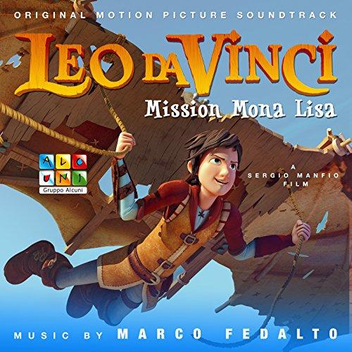 Leo da Vinci: Mission Mona Lisa (Original Motion Picture Soundtrack)