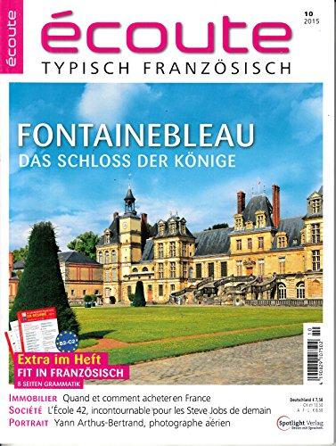 Ecoute 10 2015 Fontainbleau Zeitschrift Magazin Einzelheft Heft Französisch lernen