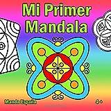 Mi Primer Mandala: Un libro para colorear Mandala para niños a partir de 5 años