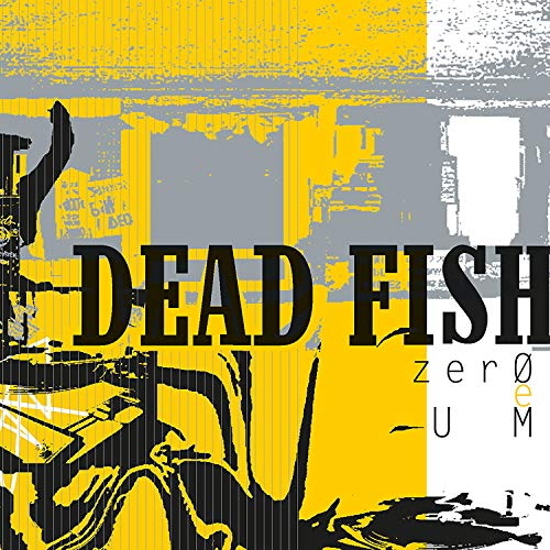 Dead Fish, LP Zero E Um [Disco de Vinil]