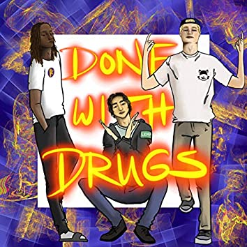 Done With Drugs