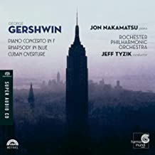 Gershwin: Piano Concerto in F, Rhapsody in Blue, Cuban Overture