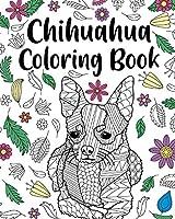 Chihuahua Coloring Book
