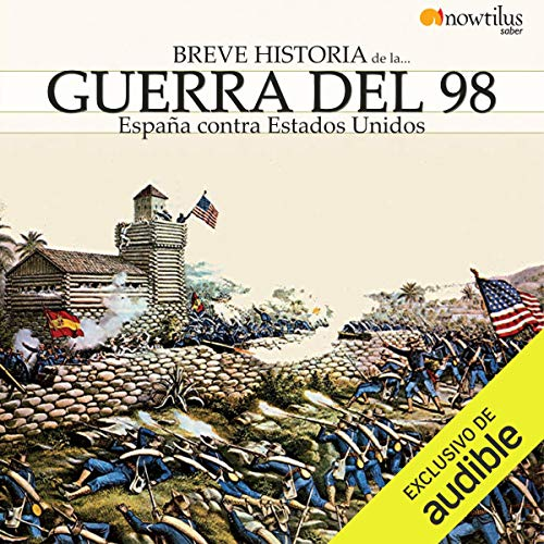 Couverture de Breve historia de la Guerra del 98