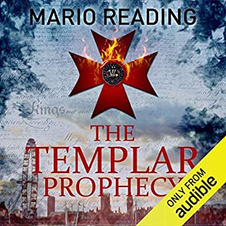 The Templar Prophecy     John Hart, Book 1              By:                                                                                                                                 Mario Reading                               Narrated by:                                                                                                                                 Piers Wehner                      Length: 10 hrs and 12 mins     3 ratings     Overall 3.7