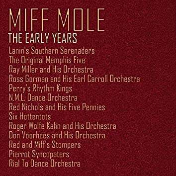 Miff Mole: The Early Years