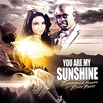 You Are My Sunshine (feat. Remy Redd)