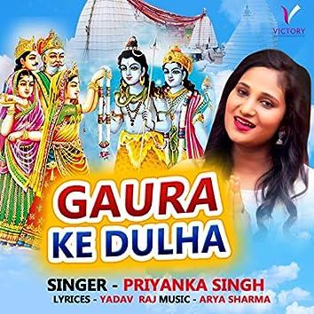 Gaura Ke Dulha
