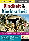 Kindheit & Kinderarbeit: Jugendliche für brisante Themen sensibilisieren