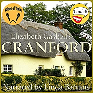 Cranford                   By:                                                                                                                                 Elizabeth Gaskell                               Narrated by:                                                                                                                                 Linda Barrans                      Length: 7 hrs and 20 mins     2 ratings     Overall 5.0
