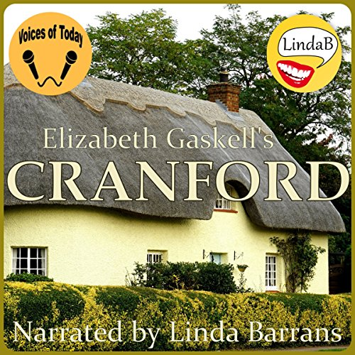 Cranford                   By:                                                                                                                                 Elizabeth Gaskell                               Narrated by:                                                                                                                                 Linda Barrans                      Length: 7 hrs and 20 mins     4 ratings     Overall 3.8