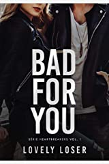 Bad For You eBook Kindle