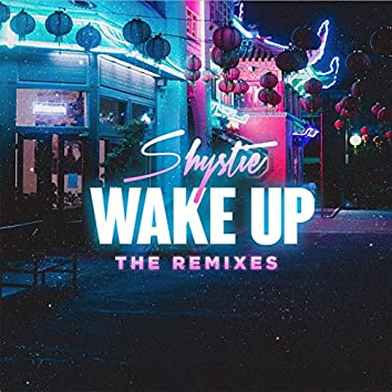 WAKE UP (The Remixes) - EP