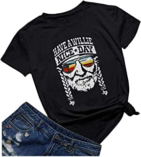 Womens Have a Willie Nice Day Willie Nelson T-Shirt Short Sleeve Country Music Shirt Graphic Tees