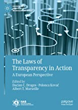 The Laws of Transparency in Action: A European Perspective (Governance and Public Management)