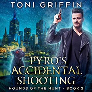 Pyro's Accidental Shooting     Hounds of the Hunt, Book 2              By:                                                                                                                                 Toni Griffin                               Narrated by:                                                                                                                                 Joel Leslie                      Length: 9 hrs and 3 mins     30 ratings     Overall 4.7