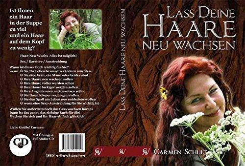 Lass Deine Haare Neu wachsen: Buch mit CD