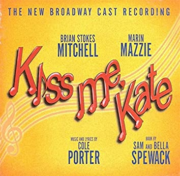 Kiss Me Kate - Music By Cole Porter