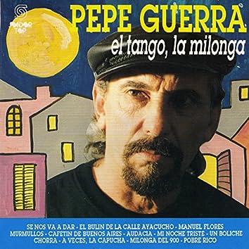 El Tango, La Milonga