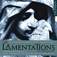 The Lamentations Of Jeremiah by Lay Clerks of St George's Chapel (2012-04-10)