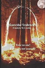 Homicidal Tendencies. Paperback