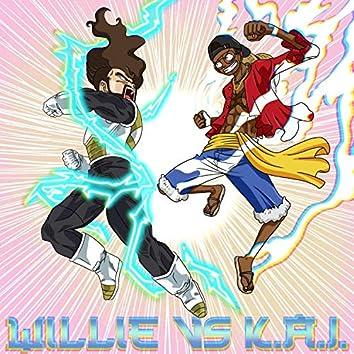 Willie vs K.A.I.
