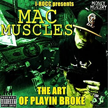 The Art of Playin Broke (I-Rocc Presents...)