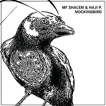 Mockingbird (feat. Haji P.)