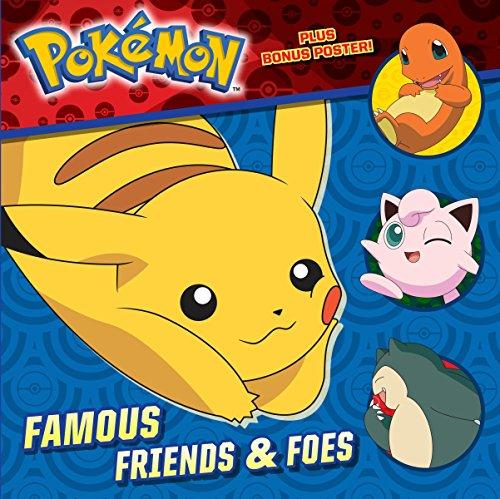 Famous Friends & Foes (Pokémon) (Pictureback(R))