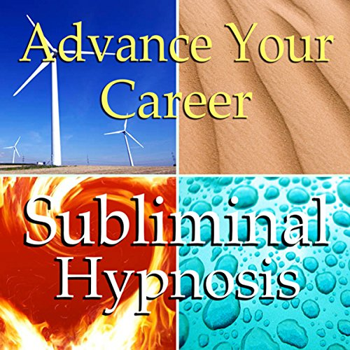 Advance Your Career Subliminal Affirmations audiobook cover art