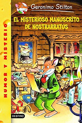 Stilton 03: el misterioso manuscrito de nostrarratus: Geronimo Stilton 3