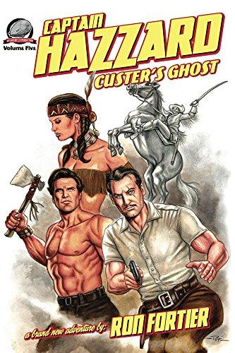 Captain Hazzard: Custers Ghost (English Edition)