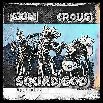 Squad God