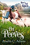 Pet Peeves (River's End Ranch Book 52)