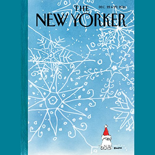 The New Yorker, December 22nd & 29th 2014: Part 2 (Evan Osnos, James Surowiecki, Tatyana Tolstaya) audiobook cover art