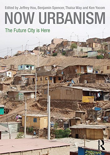 Now Urbanism: The Future City is Here (English Edition)