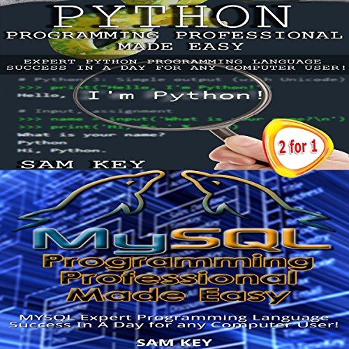 Python Programming Professional Made Easy & MYSQL Programming Professional Made Easy audiobook cover art