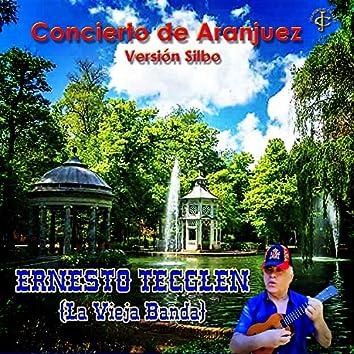 Concierto de Aranjuez (Versión Silbo)