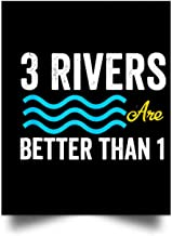 Nana Store Three Rivers are Better Than One Wall Art Print Poster Home Decor(24x31)