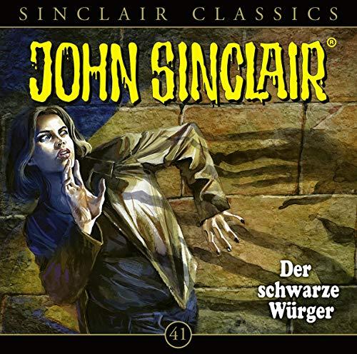 John Sinclair Classics - Folge 41: Der schwarze Würger. Hörspiel. (Geisterjäger John Sinclair - Classics, Band 41)